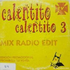 CDs de Música: CALENTITO CALENTITO 3 - MIX RADIO EDIT - CD PROMOCIONAL - 1998. Lote 278233888