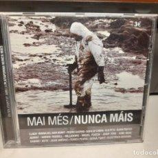 CDs de Música: CD MAI MES / NUNCA MAIS ( SOPA DE CABRA, SERRAT, MILLADOIRO, MIGUEL POVEDA, SABINA, AUTE, ELS PETS. Lote 278295863