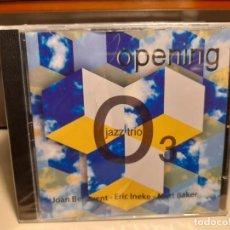 CDs de Música: CD 03 OPENING ( JOAN BENAVENT JAZZ TRIO ). Lote 278387003