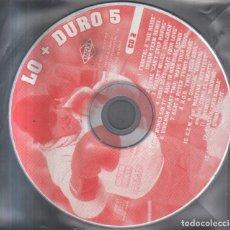 CDs de Música: LO + DURO 5. VV.AA. CD-VARIOS-2057. Lote 278414888