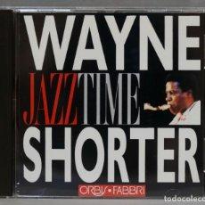 CDs de Música: CD. JAZZ TIME. WAYNE SHORTER. Lote 278419658