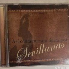 CDs de Música: ASÍ CANTA NUESTRA TIERRA POR SEVILLANAS. Lote 278423208