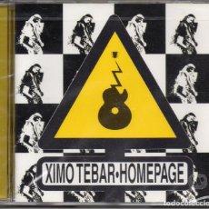 CDs de Música: XIMO TEBAR – HOMEPAGE (NUEVO Y PRECINTADO). Lote 278423313