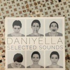 CDs de Música: DANIYELLA SELECTED SOUNDS (AÚN RETROACTILADO). Lote 278443603