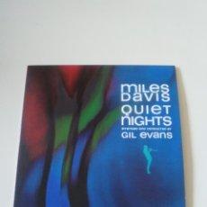 CDs de Música: MILES DAVIS QUIET NIGHTS ( 1959 DOL 2017 ) FUNDA CARTON REPLICA DEL DISCO ORIGINAL EX EX GIL EVANS. Lote 278696913