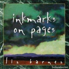 CDs de Música: LIZ BARNEZ - INKMARKS ON PAGES. CD (DEDICADO). Lote 278758028