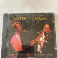 CDs de Música: PETER KATER R.CARLOS NAKAI-IMPROVISACIONES EN CONCIERTO-1996-MUY BUEN ESTADO. Lote 278925663