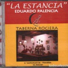 CDs de Música: EDUARDO PALENCIA - ESTANCIA - TABERNA ROCIERA / CD ALBUM / MUY BUEN ESTADO RF-10403. Lote 278943188