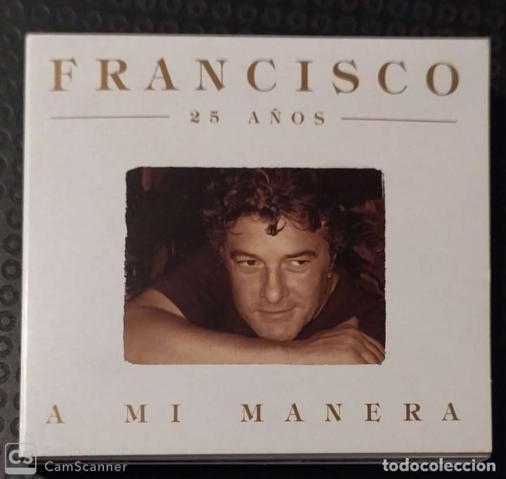 FRANCISCO (A MI MANERA - 25 AÑOS) CD 2004 (Música - CD's Melódica )