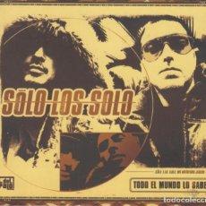 CDs de Música: SOLO LOS SOLO CD TODO EL MUNDO LO SABE 2005 DIGIPACK. Lote 279325243