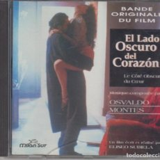 CDs de Música: EL LADO OSCURO DEL CORAZÓN CD BANDA SONORA DE LA PELÍCULA 1993 OSVALDO MONTES. Lote 279326018