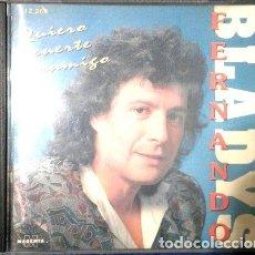 CDs de Música: -CD ORIGINAL FERNANDO BLADYS QUIERO TENERTE CONMIGO. Lote 279241008