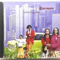 CDs de Música: -GORAN BREGOVICS KARMEN WITH A HAPPY END. Lote 279243883
