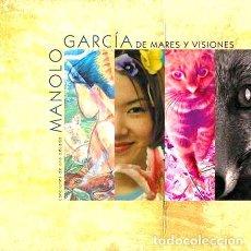 CDs de Música: MANOLO GARCIA DE MARES Y VISIONES CANCIONES DE UNA DECAD. Lote 279676468