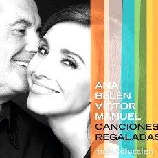 CDs de Música: ANA BELEN VICTOR MANUEL CANCIONES REGALADAS CD. Lote 279793713