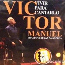 CDs de Música: VICTOR MANUEL VIVIR PARA CANTARLO 2 CDS DVD. Lote 279830058
