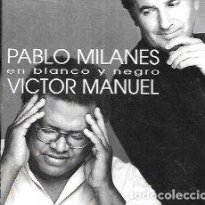 CDs de Música: PABLO MILANES VICTOR MANUEL ALBUM EN BLANCO Y NEGRO BMG CD. Lote 279840853