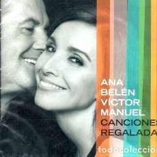 CDs de Música: CD ANA BELEN VICTOR MANUEL CANCIONES REGALADAS. Lote 279913663