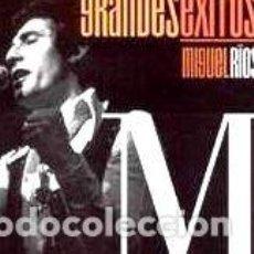 CDs de Música: RIOS MIGUEL GRANDES EXITOS CD. Lote 279923248