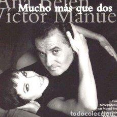 CDs de Música: BELEN ANA MANUEL VICTOR MUCHO MAS QUE DOS CD. Lote 279939048