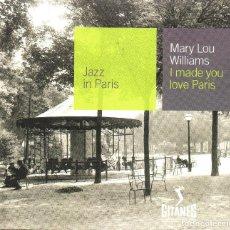 CDs de Música: MARY LOU WILLIAMS – I MADE YOU LOVE PARIS. Lote 280114978