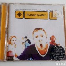 CDs de Música: CD HUMAN TRAFFIC ALBUM 2 CDS. Lote 280115588