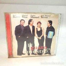 CDs de Música: EL GUSTO ES NUESTRO ANA BELEN SERRAT MIGUEL RIOS V MANUEL. Lote 280034743