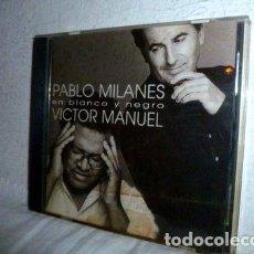 CDs de Música: CD PABLO MILANES EN BLANCO Y NEGRO VICTOR MANUEL. Lote 280059493