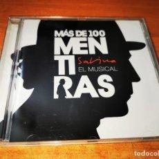 CDs de Música: MAS DE 100 MENTIRAS EL MUSICAL JOAQUIN SABINA CD ALBUM 2011 PANCHO VARONA LEIVA ALEX BARAHONA RARO. Lote 280331388