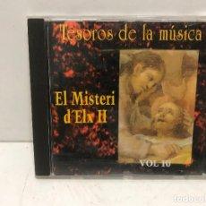 CDs de Música: CD TESOROS DE LA MÚSICA EL MISTERI D'ELX II VOL.10 1995. Lote 280354598