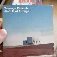 CDs de Música: TEENAGE FANCLUB CD 2 TEMAS - CARTÓN- AINT THAT ENOUGH 1997. Lote 280376028