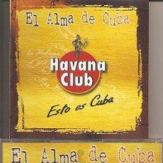 CDs de Musique: EL ALMA DE CUBA - VARIOS (CD PROMOCIONAL MARCAS COMERCIALES, HAVANA CLUB). Lote 280435763