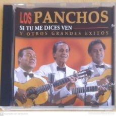 CDs de Música: LOS PANCHOS (SI TU ME DICES VEN Y OTROS GRANDES EXITOS) CD 2001. Lote 283384128
