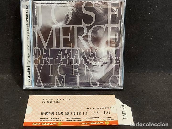 FIRMADO !! JOSÉ MERCÉ / DEL AMANECER...CON VICENTE AMIGO / 9 TEMAS / IMPECABLE + ENTRADA CONCIERTO. (Música - CD's Flamenco, Canción española y Cuplé)
