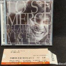 CDs de Música: FIRMADO !! JOSÉ MERCÉ / DEL AMANECER...CON VICENTE AMIGO / 9 TEMAS / IMPECABLE + ENTRADA CONCIERTO.. Lote 284007258