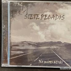 CDs de Música: SIETE PECADOS / NO MIRES ATRÁS / CD - 7PK2 / 11 TEMAS / PRECINTADO.. Lote 284009093