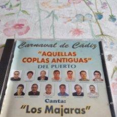 CDs de Música: M-45 CD MUSICA CARNAVAL DE CADIZ AQUELLAS COPLAS ANTIGUAS DEL PUERTO LOS MAJARAS. Lote 284162403