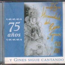 CDs de Música: HERMANDAD DEL ROCIO DE GINES - 75 AÑOS (1928-2003) - ..Y GINES SIGUE CANTANDO RF-10405. Lote 285428723