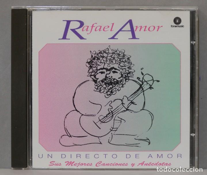 CD. RAFAEL AMOR. UN DIRECTO DE AMOR (Música - CD's World Music)