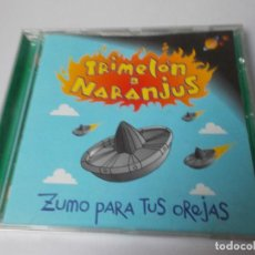 CDs de Música: TRIMELÓN DE NARANJUS ZUMO PARA TUS OREJAS. Lote 287489868