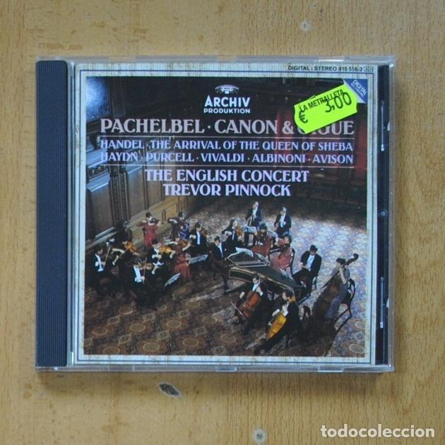 PACHEBEL / CANON & GIGUE - THE ENGLISH CONCERT TREVOR PINNOCK - CD (Música - CD's Clásica, Ópera, Zarzuela y Marchas)