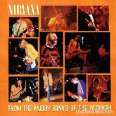 CDs de Música: C948 - NIRVANA. FROM THE MUDDY BANKS OF THE WISKAH. CD. Lote 287786268