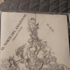 """CDs de Música: CD AL & EL """" AL NORTE DEL AMAZONAS """". Lote 287801653"""