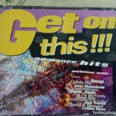 CDs de Música: CD GET ON THIS!!! 30 DANCE HITS VOLUMEN 1. Lote 287841513