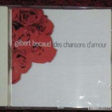 CDs de Música: GILBERT BECAUD (DES CHANSONS D'AMOUR) CD 1995. Lote 287993378