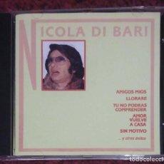 CDs de Música: NICOLA DI BARI (AMIGOS MIOS, LLORARE Y OTROS EXITOS) CD 1992. Lote 287994223