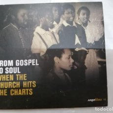 CDs de Música: CD. FROM GOSPEL TO SOUL. WHEN THE CHURCH HITS THE CHARTS. Lote 288023593