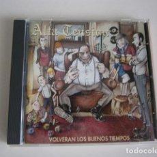 CDs de Música: ALTA TENSIÓN - VOLVERAN LOS BUENOS TIEMPOS. Lote 288039038