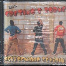 CDs de Música: CD-LOS CRETINO`S BORNE. DERROCHANDO SEXAPIU. CD-GRUPESP-610. Lote 288087378