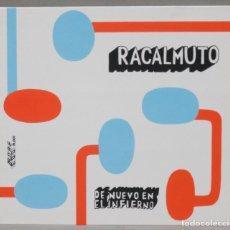 CDs de Música: CD. RACALMUTO. DE NUEVO EN EL INFIERNO. Lote 288093763